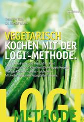 Vegetarisch kochen mit der LOGI-Methode