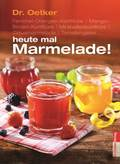 Dr. Oetker heute mal Marmelade!