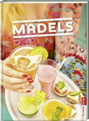 Nur für Mädels - Drinks