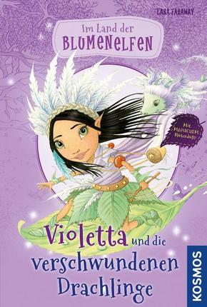 Im Land der Blumenelfen - Violetta und die verschwundenen Drachlinge