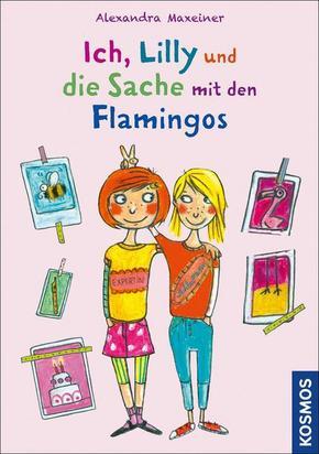 Ich, Lilly und die Sache mit den Flamingos
