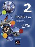 Politik & Co., Ausgabe Niedersachsen neu: Schülerbuch für die Jahrgangsstufe 9/10; Bd.2