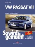 So wird's gemacht: VW Passat VII von 11/10 bis 10/14; Bd.157