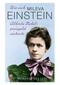 Wie sich Mileva Einstein Alberts Nobelpreisgeld sicherte