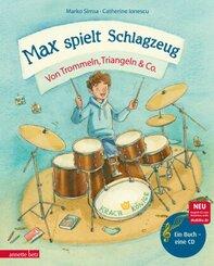 Max spielt Schlagzeug, m. Audio-CD