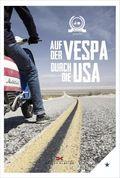 Auf der Vespa durch die USA