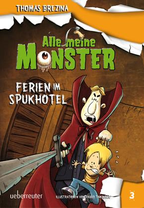Alle meine Monster, Ferien im Spukhotel
