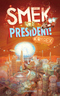 Smek for President - Bd.2