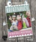 Kreativbuch für wilde Kerle & mutige Mädchen