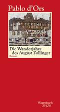 Die Wanderjahre des August Zollinger