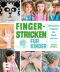 Fingerstricken für Kinder