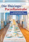 Die Thüringer Porzellanstraße