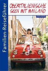 Familien-Reiseführer Oberitalienische Seen mit Mailand