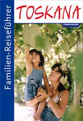 Familien-Reiseführer Toskana
