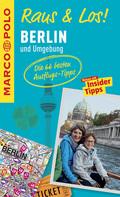 MARCO POLO Raus & Los! Berlin und Umgebung