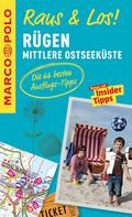 MARCO POLO Raus & Los! Rügen und mittlere Ostseeküste