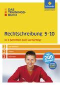 Das Trainingsbuch Rechtschreibung 5-10
