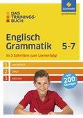 Das Trainingsbuch Englisch Grammatik 5-7
