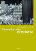 Theoretikerinnen des Städtebaus