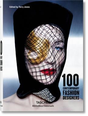 100 Contemporary Fashion Designers; 100 zeitgenössische Modedesigner