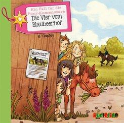 Ein Fall für die Ponykommissare: Die Vier vom Blaubeerhof, 2 Audio-CDs