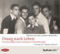 Drang nach Leben. Erinnerungen einer Holocaust-Überlebenden, 4 Audio-CDs