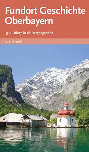 Fundort Geschichte Oberbayern