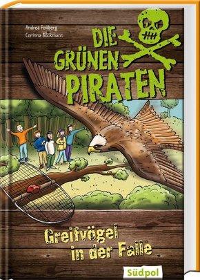Die Grünen Piraten - Greifvögel in der Falle