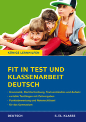 Fit in Test und Klassenarbeit - Deutsch 5./6. Klasse Gymnasium