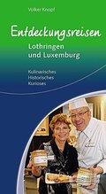 Entdeckungsreisen Lothringen und Luxemburg