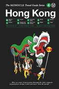 The Monocle Travel Guide to Hong Kong