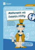 Mathematik mit Detektiv Pfiffig, Klasse 1