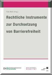 Rechtliche Instrumente zur Durchsetzung von Barrierefreiheit