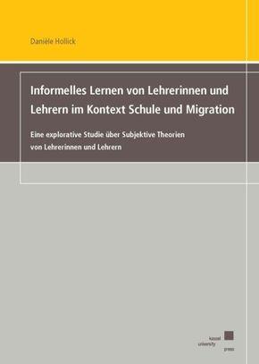 Informelles Lernen von Lehrerinnen und Lehrern im Kontext Schule und Migration