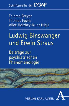 Ludwig Binswanger und Erwin Straus