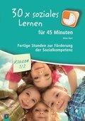 30x soziales Lernen für 45 Minuten - Klasse 1/2