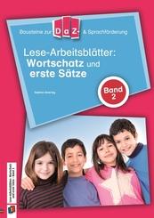 Lese-Arbeitsblätter: Wortschatz und erste Sätze - Bd.2