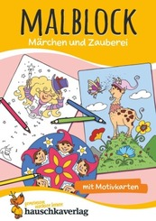 Malblock - Märchen und Zauberei