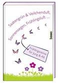 Saatengrün & Veilchenduft, Sonnensegen, Frühlingsluft...