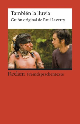 También la lluvia - Spanischer Text mit deutschen Worterklärungen