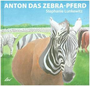 Anton und das Zebrapferd