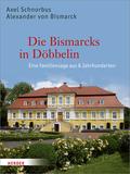 Die Bismarcks in Döbbelin