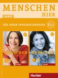 Menschen hier: Kursbuch mit DVD-ROM und Arbeitsbuch mit Audio-CD, 2 Bde.; Bd.B1.1