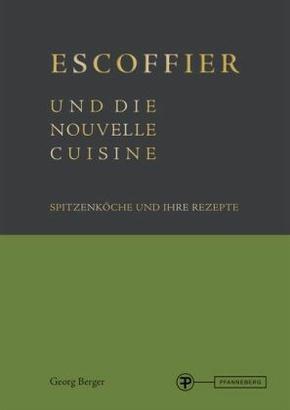 Escoffier und die Nouvelle Cuisine
