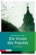 Die Vision des Papstes