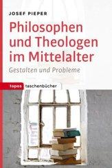 Philosophen und Theologen des Mittelalters