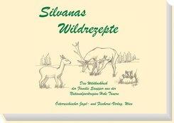 Silvanas Wildrezepte