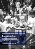 Improvisation - Reflexionen und Praxismodelle aus Elementarer Musikpädagogik und Rhythmik