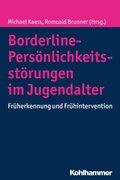 Borderline-Störungen im Jugendalter