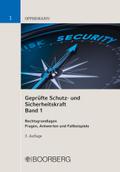 Geprüfte Schutz- und Sicherheitskraft - Bd.1